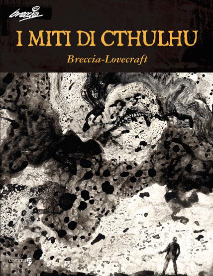 miti di Cthulhu di Breccia, Lovecraft