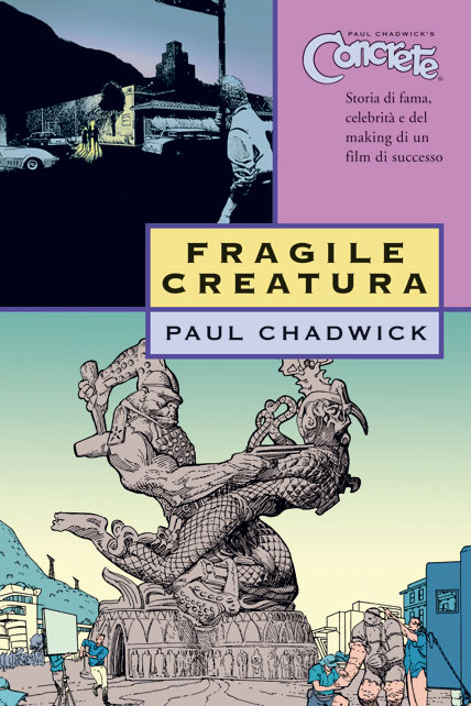 Concrete 3 - Fragile creatura di Paul Chadwick