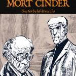 Mort Cinder di Héctor G. Oesterheld e Alberto Breccia