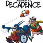 Superheroes Decadence di donald soffritti