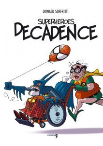 Superheroes Decadence