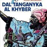 Dal Tanganyka al Khyber di Attilio Micheluzzi