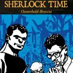 Sherlock Time di Héctor G. Oesterheld e Alberto Breccia