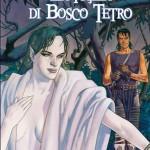 La figlia di Bosco Tetro di Jan Strnad e Kevin Nowlan