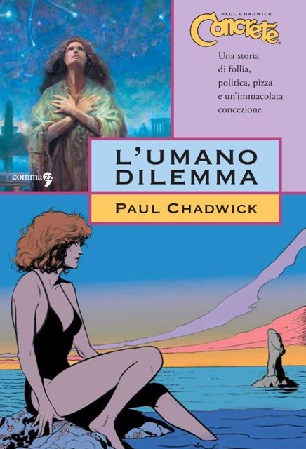 Concrete 7: L'umano dilemma di Paul Chadwick