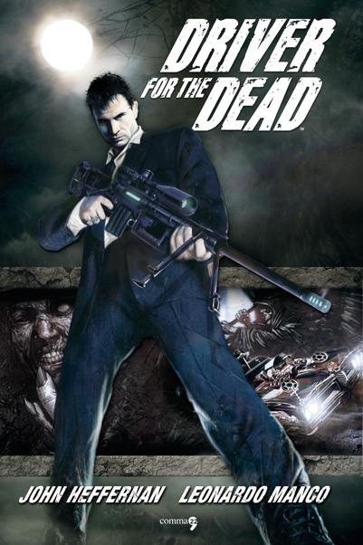 Driver for the Dead di Leonardo Manco e John Heffernan