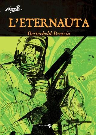 L'Eternauta di Héctor G. Oesterheld, Alberto Breccia
