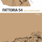 Fattoria 54 di Galit Seliktar e Gilad Seliktar