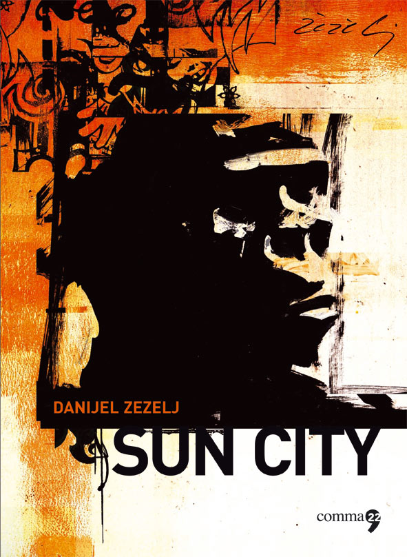 Sun City di Danijel Zezelij