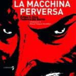 La macchina perversa di Felipe H. Cava e Federico del Barrio