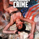 The last days of American Crime di Rick Remender e Greg Tocchini