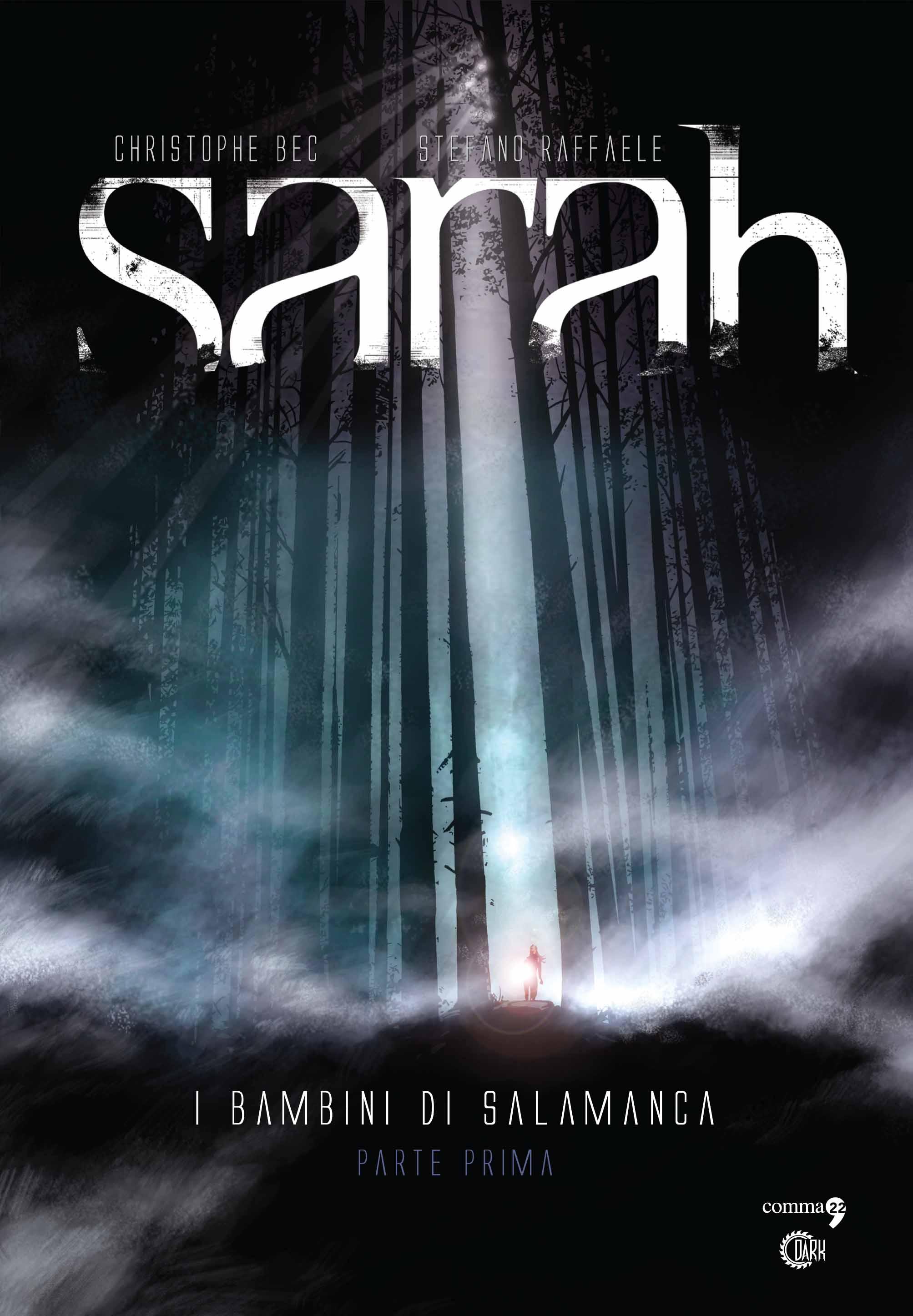 Sarah – I bambini di Salamanca (parte prima)